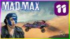 MAD MAX [PC] #11 // Hoplaya Zıplaya