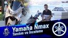 Yamaha Nmax Tanıtım ve İnceleme - Alican Özçelik