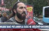 Ankara'daki Patlamayla İlgili Ne Düşünüyorsunuz