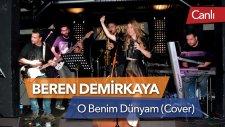 Beren Demirkaya - O Benim Dünyam (Ajda Pekkan Cover - Canlı)