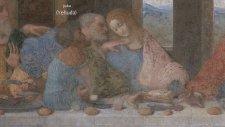 Leonardo Da Vinci'nun Son Akşam Yemeği Tablosu İncelemesi (The Last Supper)