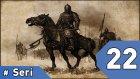 Mount&Blade Warband Günlükleri - 22. Bölüm #Türkçe