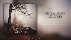 Ahiyan - Günaymadı  Ft. Kaptan (Official Audio)