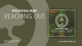 WOLFSON Feat. MUJDE KIZILKAN - Reaching Out (Original Mix)