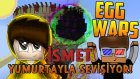 İSMET YUMURTAYLA SEVİŞİYOR! - Minecraft Yumurta Savaşları! w/ RulingGame