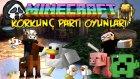 KORKUNÇ PARTİ OYUNLARI - Minecraft Parti Oyunları