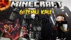 Minecraft GİZEMLİ KALE - LANETLİ KRALİYET CANAVARLARI - Bölüm 1
