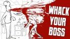 PATRONUN CANINA OKU! - Whack Your Boss - (HardCore KAN İÇERİR)