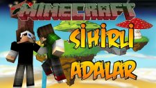 SİHİRLİ ADALAR! - Minecraft ŞANSLI ADALAR! - Minecraft  Lucky Islands!