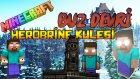 Türkçe Minecraft - BUZ DEVRİ! - HEROBRİNE GİZLİ KULESİ! : Bölüm 4
