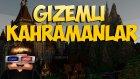 Türkçe Minecraft Filmi - GİZEMLİ KAHRAMANLAR - Bölüm 1 : MEZARLIK