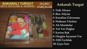 Ankaralı Turgut - Seçme Parçalar
