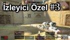 İZLEYİCİ ÖZEL #3 - Wolfteam Desert ZaitsevRappeR (YıkımC)