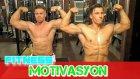 Fitness ve Vucut Gelistirme Motivasyon Videosu