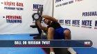 Evde Pilates Hareketleri - Bel İnceltme - Top ile Dambıl Rus Tvisti
