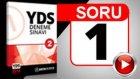 SORU 01 YDS DENEME SINAVI 02 - MART2014