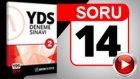 """SORU 14 Yds Bağlaç Sorusu As """"dikçe.."""""""
