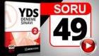 SORU 49 YDS PARAGRAF SORUSU