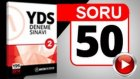 SORU 50  - YDS Paragraf Sorusu ve Çözümü