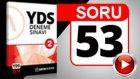 SORU 53 YDS Paragraf Sorusu ve Çözümü