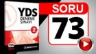 SORU 73 YDS Paragraf Tamamlama Sorusu ve Çözümü