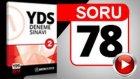 SORU 78 YDS Anlatımı Bozan Cümleyi Bulmak Sorusu ve Çözümü
