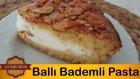 Ballı Bademli Pasta Tarifi