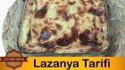 Lazanya Nasıl Yapılır | Kıymalı Lazanya Tarifi