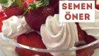 Meyveli Pasta | Semen Öner Yemek Tarifleri