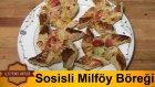 Sosisli Milföy Böreği (Rüzgar Gülü Şekilli)