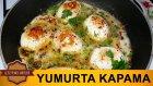 Yumurta Kapama Tarifi  | Resimli Yemek Tarifleri