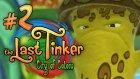 The Last Tinker: City of Colors - 2.Bölüm - Mantar Gücü