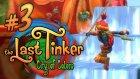 The Last Tinker: City of Colors - 3.Bölüm - Yarış Zamanı