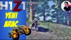 Yeni Araç ATV | H1Z1 Türkçe Online Battle Royale | Bölüm 35