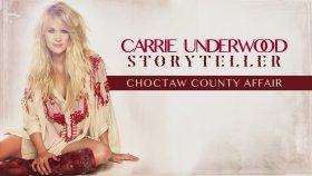Carrie Underwood - Choctaw County Affair (Audio)