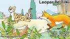 Leopar ile Tilki - La Fontaine Masalları