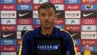 Luis Enrique, Eibar maçı öncesi konuştu
