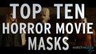 Top 10 Horror Movie Masks (Quickie)