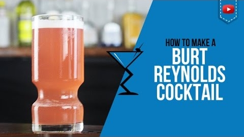 Burt Reynolds Drink Recipe