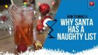 Christmas Cocktails - Why Santa has a Naughty List - How to make Christmas Cocktail Recipe (Popular)