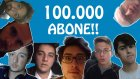 100.000 ABONE KUTLAMA VİDEOSU! [SİZDEN VE YOUTUBERLARDAN GELENLER]