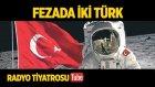 Radyo Tiyatrosu ~ Fezada İki Türk (Sesli Kitap)