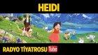 Radyo Tiyatrosu ~ Heidi (Sesli Kitap)