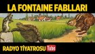 Radyo Tiyatrosu ~ La Fontaine Fablları (Sesli Kitap)
