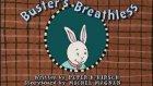 Arthur - Buster Nefes Nefese / Sinirli'in S'si