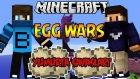 İKİ GÜÇLÜ TAKIM - Egg Wars - Minecraft Yumurta Savaşları