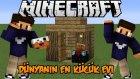 Minecraft - Dünyanın En Küçük Evi