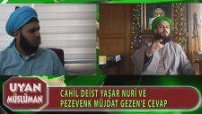 Müjdat Gezen ve Yaşar Nuri Öztürk'e Cevap