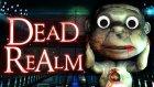 Dead Realm Korkuyoruz !! Çok sağlam zıplarım :D