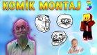 KOMİK MONTAJ - 3 - TTO
